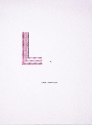 L-O-V-E. di Luca Gamberini, macchina da scrivere, 21x29,7 cm, 2020